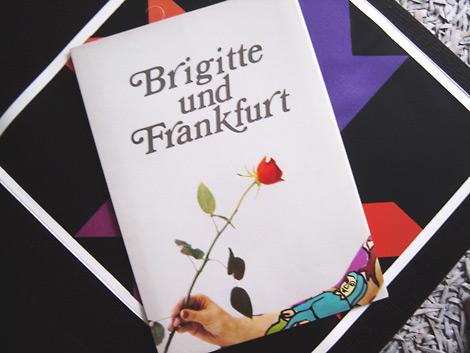 Brigitte und Frankfurt
